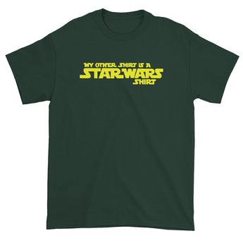 My Other Shirt is a Star Wars Shirt Men's Short Sleeve T-Shirt + House Of HaHa Best Cool Funniest Funny Gifts