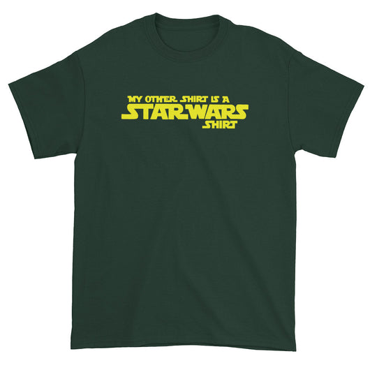 My Other Shirt is a Star Wars Shirt Men's Short Sleeve T-Shirt + House Of HaHa Best Cool Funniest Funny T-Shirts