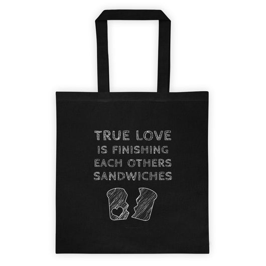 True Love is Finishing Each Other's Sandwiches Tote Bag + House Of HaHa