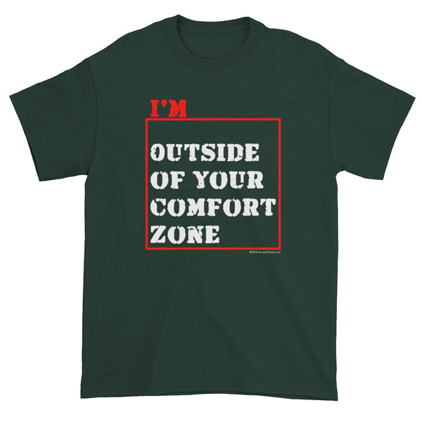 I'm Outside of Your Comfort Zone Non Conformist Men's Short Sleeve T-shirt + House Of HaHa