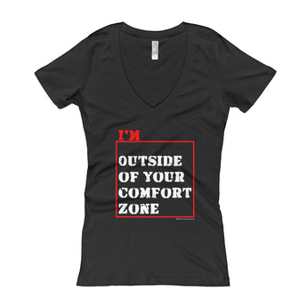I'm Outside of Your Comfort Zone Non Conformist Women's V-Neck T-shirt + House Of HaHa Best Cool Funniest Funny Gifts