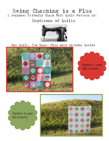 Being Charming is a Plus PDF Modern Quilt Pattern