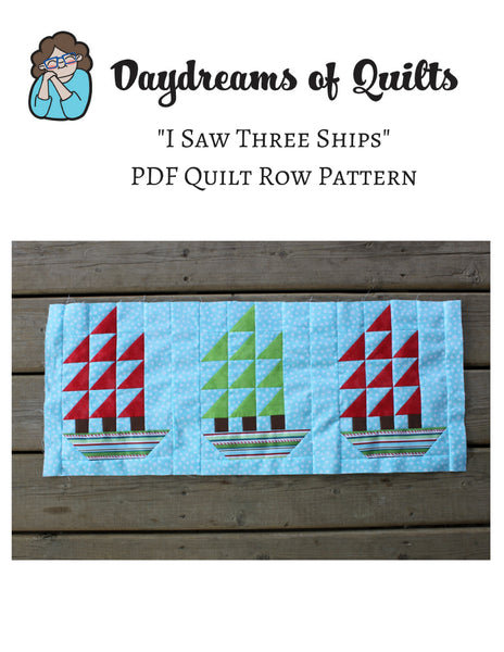 I Saw Three Ships Quilt Row Pattern