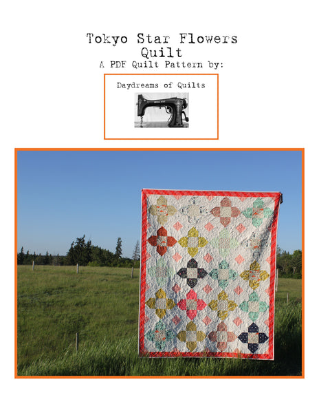 Tokyo Star Flowers PDF Quilt Pattern Layer Cake and Charm Pack Friendly