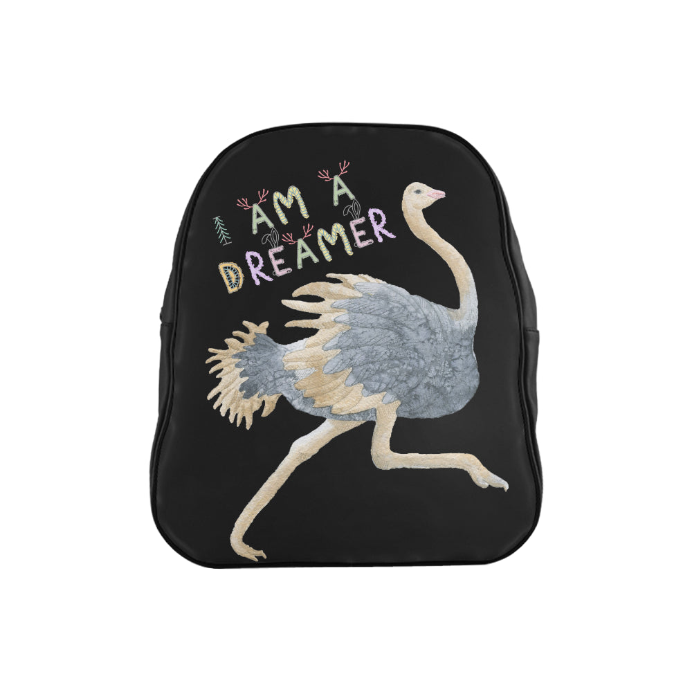 I Am A Dreamer Children Ostrich School Backpack - I Am A Dreamer