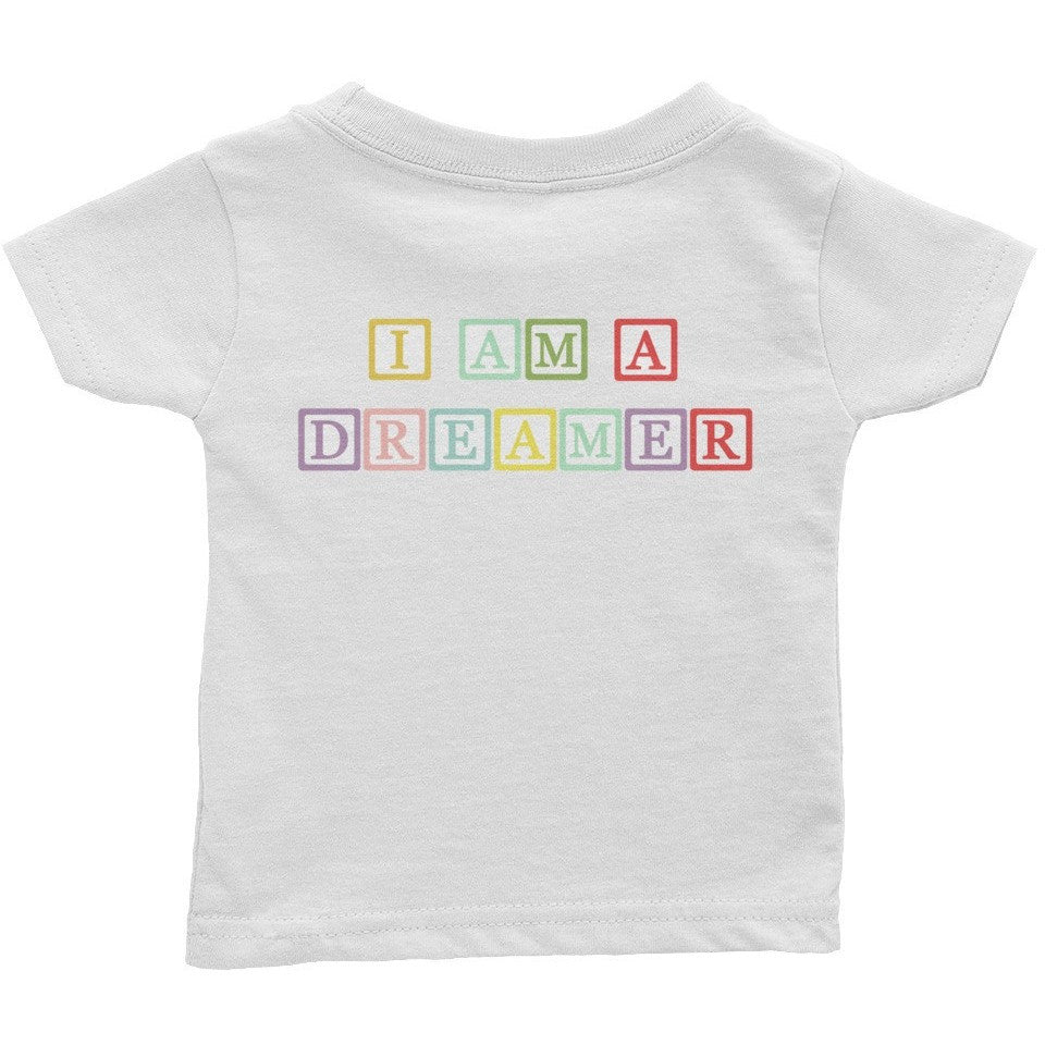 I Am A Dreamer Block Letter Infant Tee - I Am A Dreamer