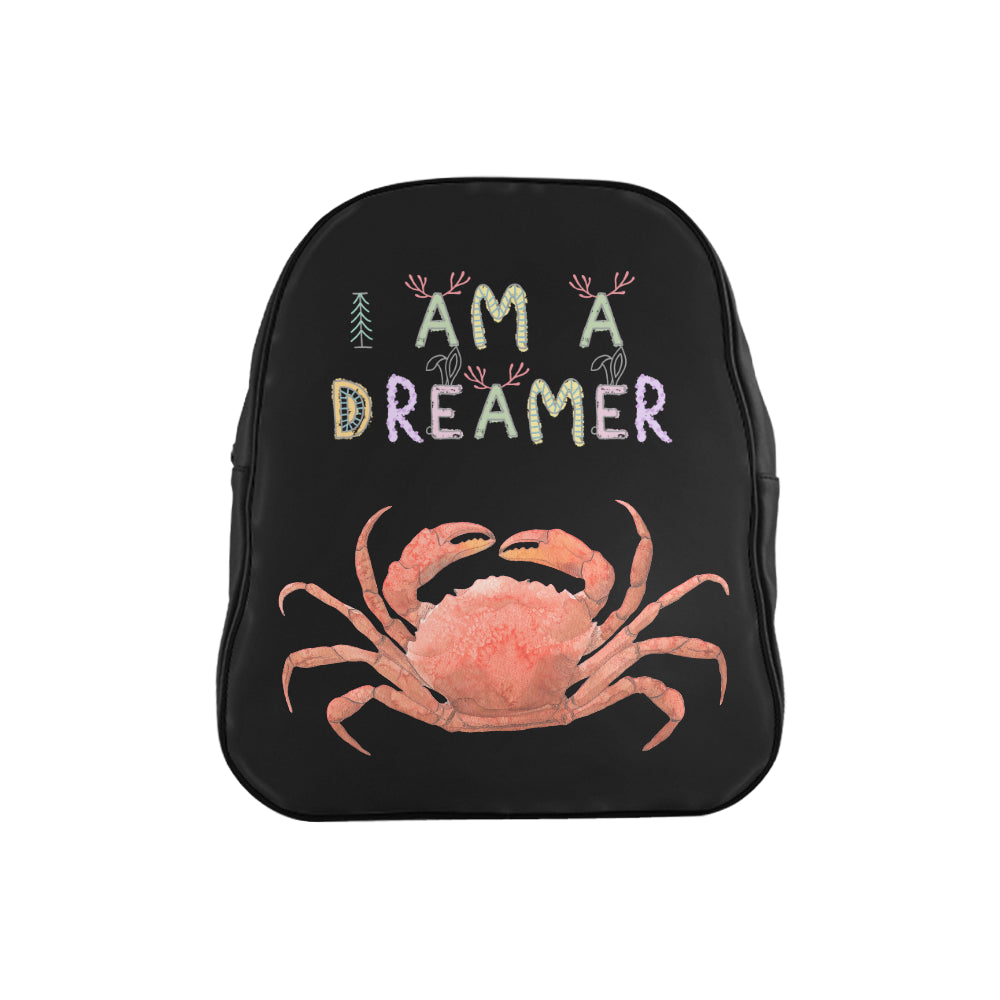 I Am A Dreamer Crab Children School Backpack - I Am A Dreamer