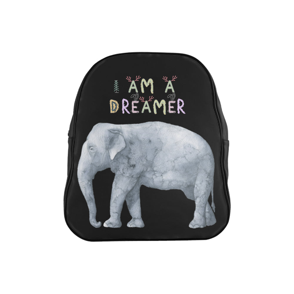 I Am A Dreamer Elephant Children School Backpack - I Am A Dreamer