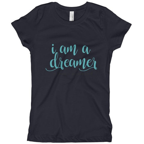 I Am A Dreamer Since I was Born Tahiti Blue Text Color Girl's T-Shirt- I Am A Dreamer