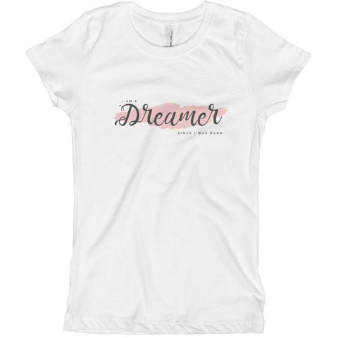 I Am A Dreamer Since I was Born Black Text Girl's T-Shirt- I Am A Dreamer