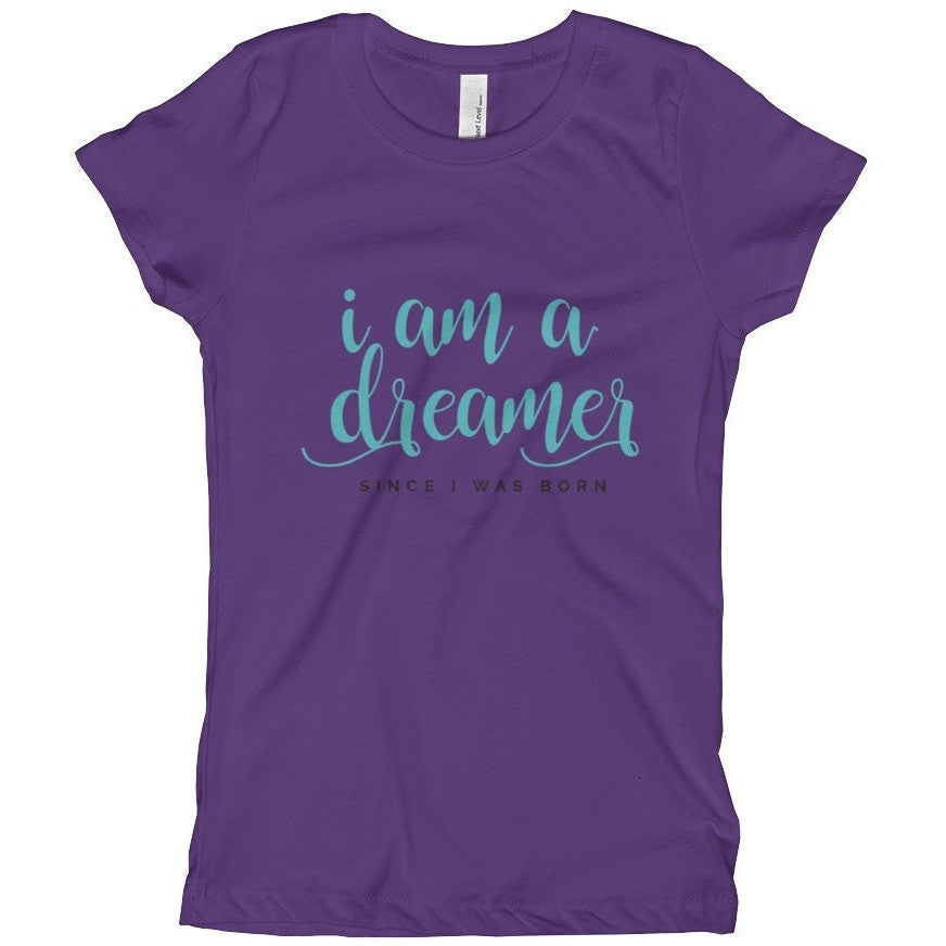 I Am A Dreamer Since I was Born Tahiti Blue Text Color Girl's T-Shirt - I Am A Dreamer