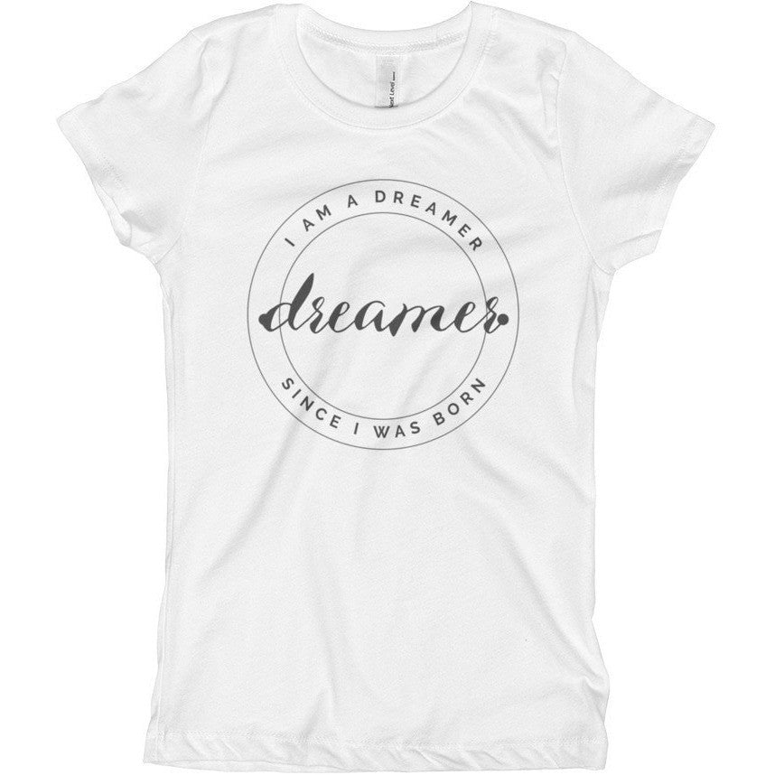I Am A Dreamer Since I was Born Round logo Girl's T-Shirt - I Am A Dreamer