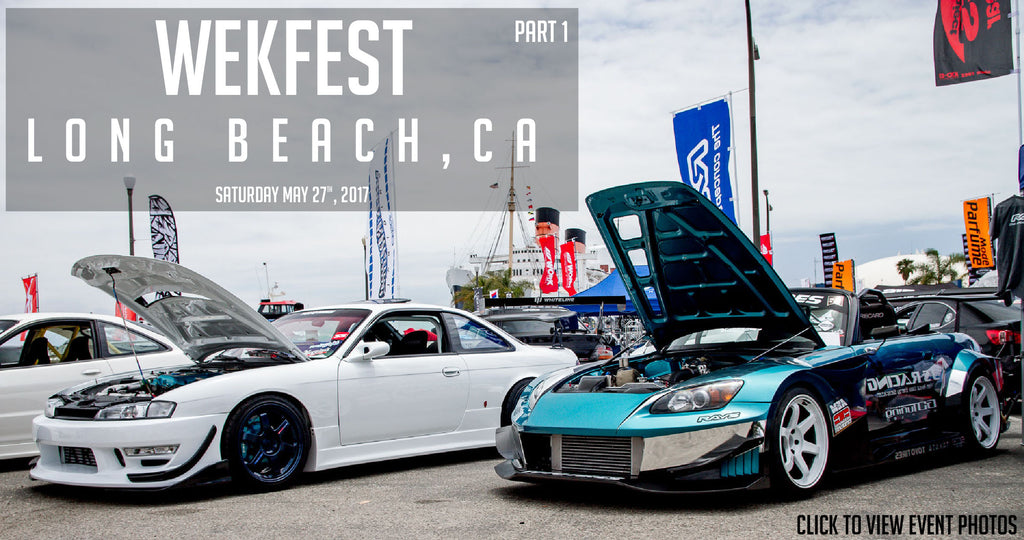 Wekfest Long beach Ca. 2017  Part 1