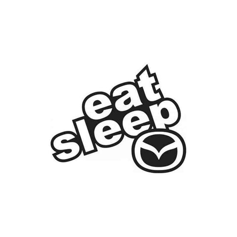 Eat Sleep Mazda Decal