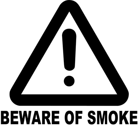 Beware Of Smoke Decal