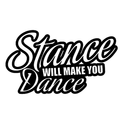 Stance Will Make You Dance Decal