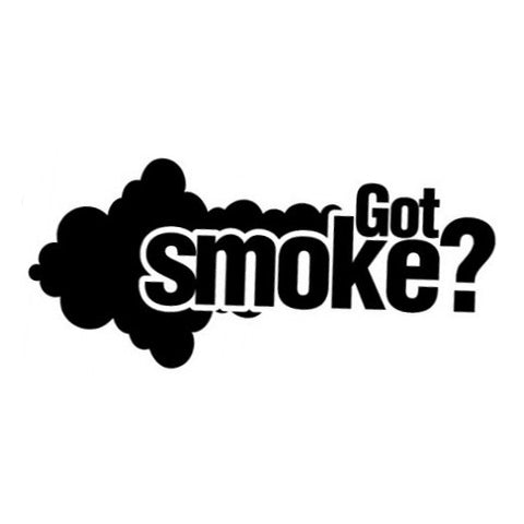 Got Smoke? Decal