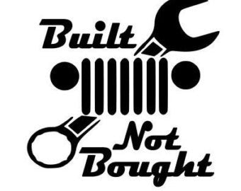 Built Not Bought Jeep Decal