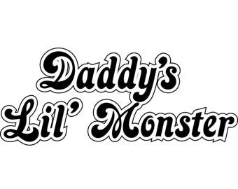 Daddy's Lil Monster  Decal