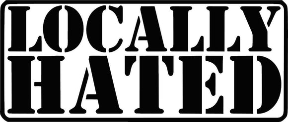 Locally Hated Decal