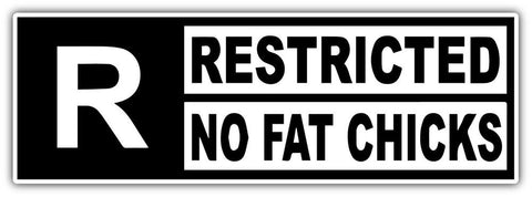Restricted No Fat Chicks Decal