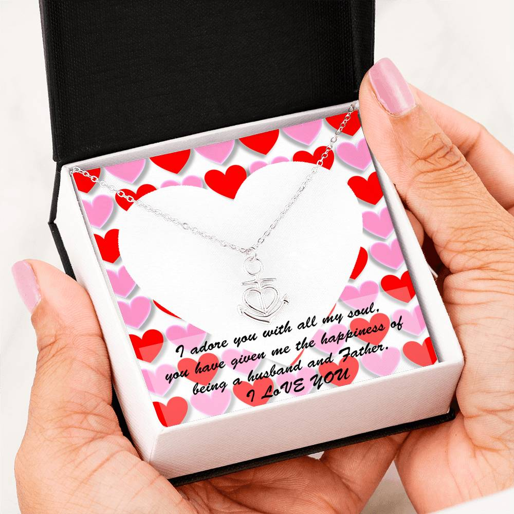 Mother Day - Anchor Necklace - I Love You From A Husband To Wife