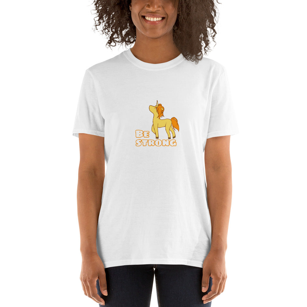 Be Strong - Unicorn (Short-Sleeve Unisex T-Shirt)
