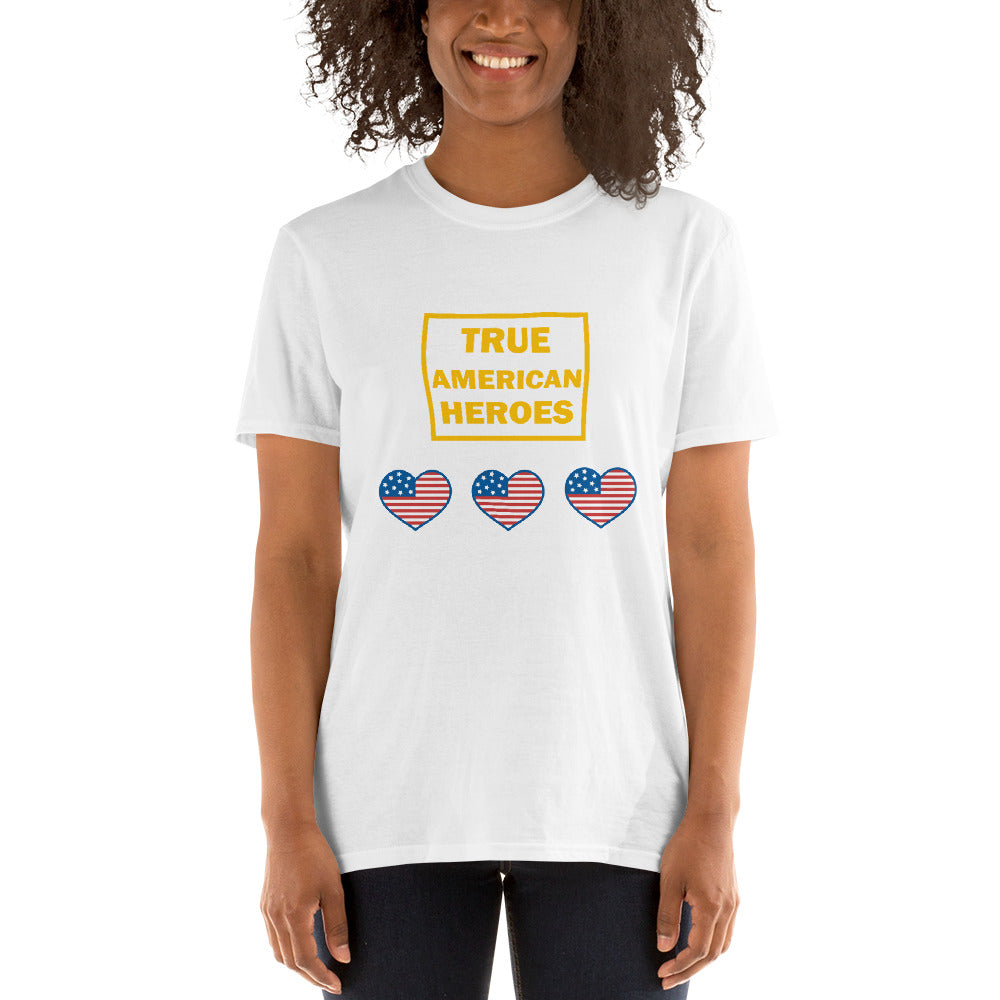 True American Heroes - Short-Sleeve Unisex T-Shirt