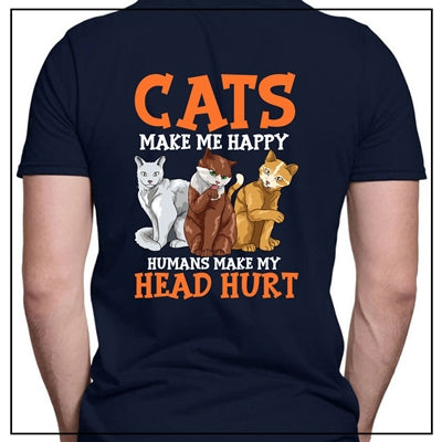 Cats make me happy than humans - Back side