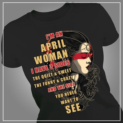 I'm an April woman have 3 sides