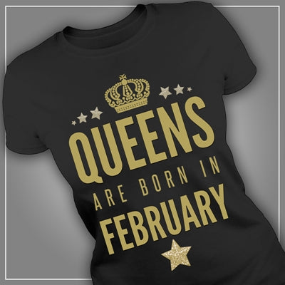 The Queens are born in February