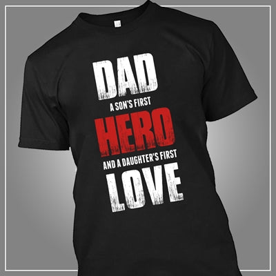 Dad hero & first love