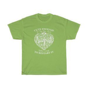 Cute enough to stop your heart - Unisex Heavy Cotton Tee - Fulfilled in Canada
