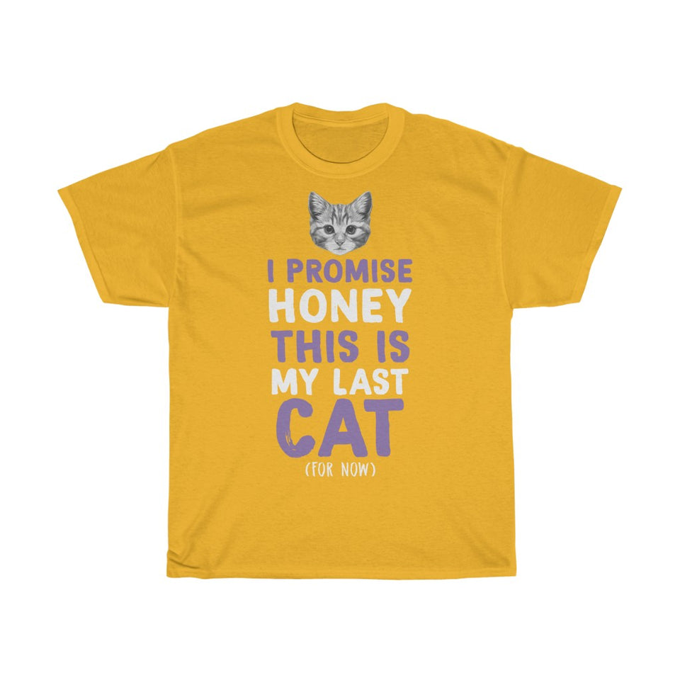 My last cat - Unisex Heavy Cotton Tee - Fulfilled in United Kingdom