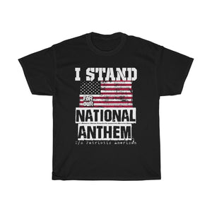 I stand for our National Anthem – Unisex Heavy Cotton Tee - US