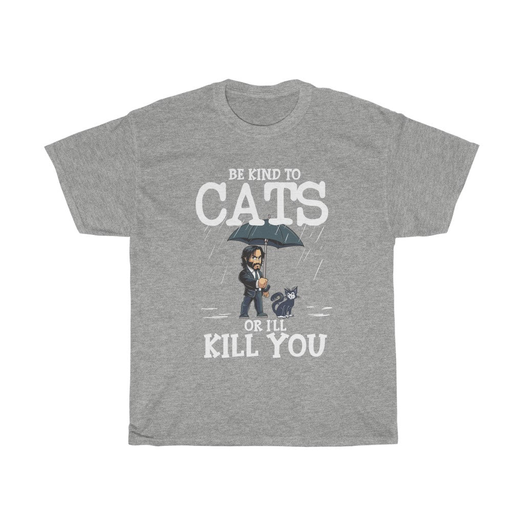 Be kind to cats - Unisex Heavy Cotton Tee - Fulfilled in the United States