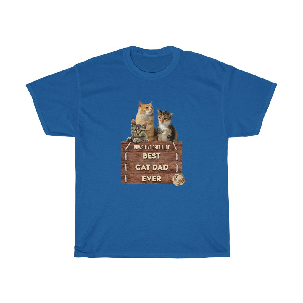 Best Cat Dad Ever - Unisex Heavy Cotton Tee - Fulfilled in Canada