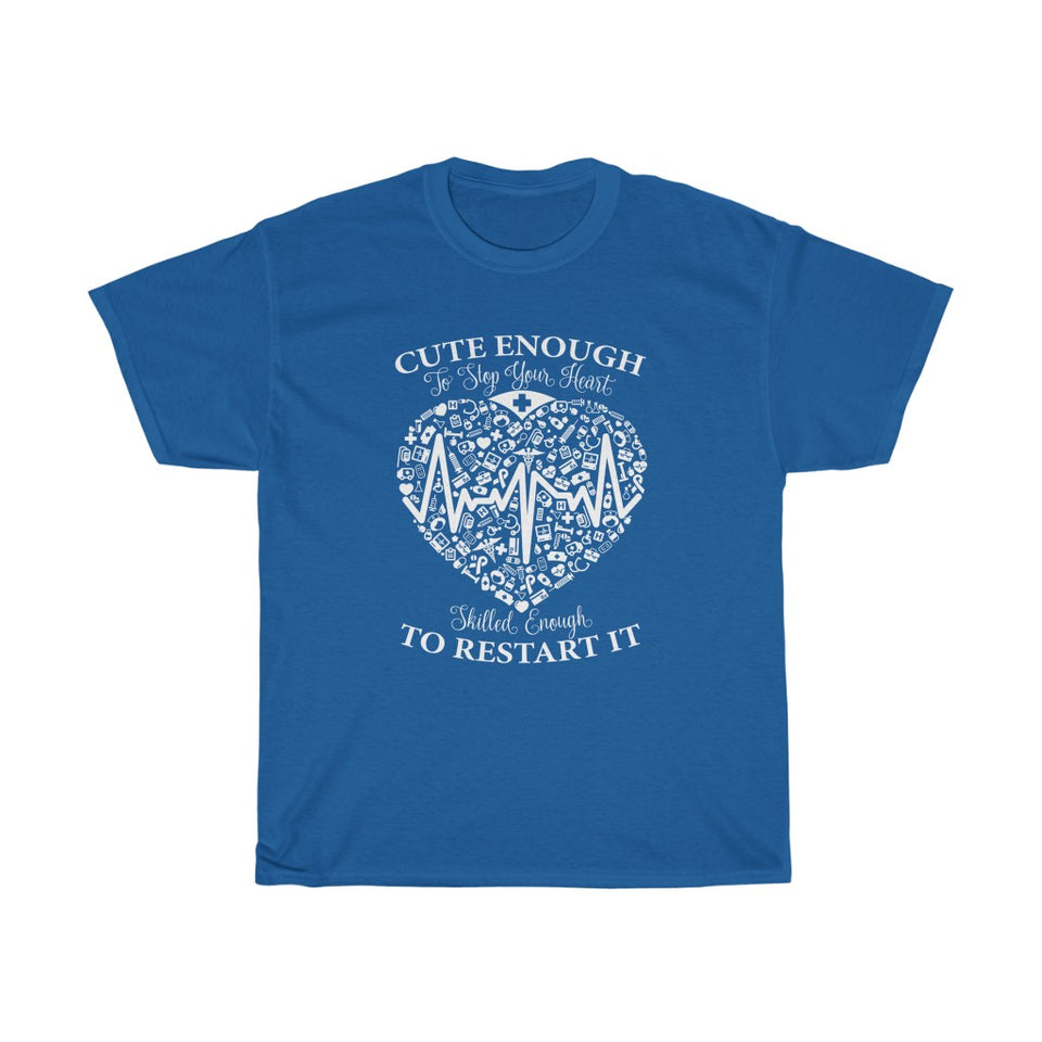 Cute enough to stop your heart - Unisex Heavy Cotton Tee - Fulfilled in the United States