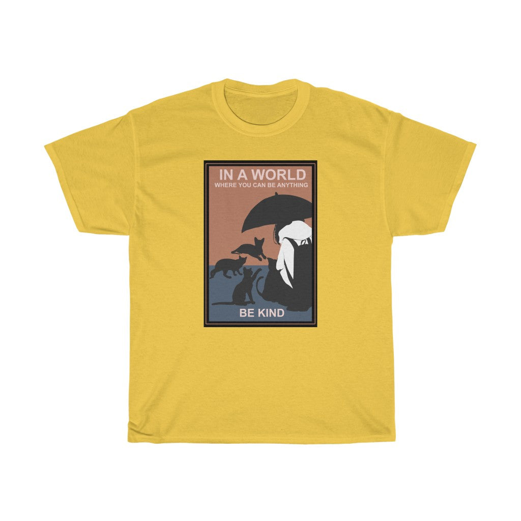 You can be anything be kind to cats - Unisex Heavy Cotton Tee - Fulfilled in Canada