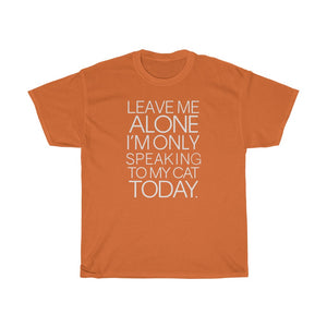 Leave me alone - Unisex Heavy Cotton Tee - Fulfilled in Czech Republic