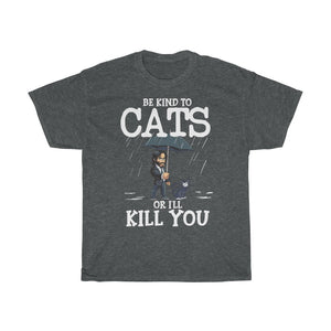Be kind to cats - Unisex Heavy Cotton Tee - GB