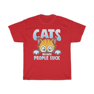 Cats because people suck - Unisex Heavy Cotton Tee - US
