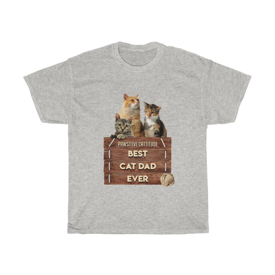 Best Cat Dad Ever - Unisex Heavy Cotton Tee - Fulfilled in the United States