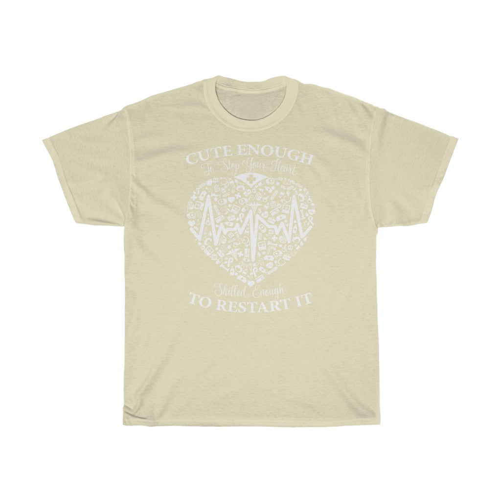 Cute enough to stop your heart - Unisex Heavy Cotton Tee - Fulfilled in Czech Republic