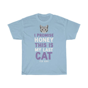 My last cat - Unisex Heavy Cotton Tee - Fulfilled in Germany
