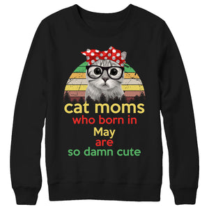 Cat moms who born in May are so cute