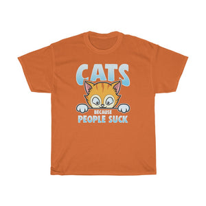 Cats because people suck - Unisex Heavy Cotton Tee - CA