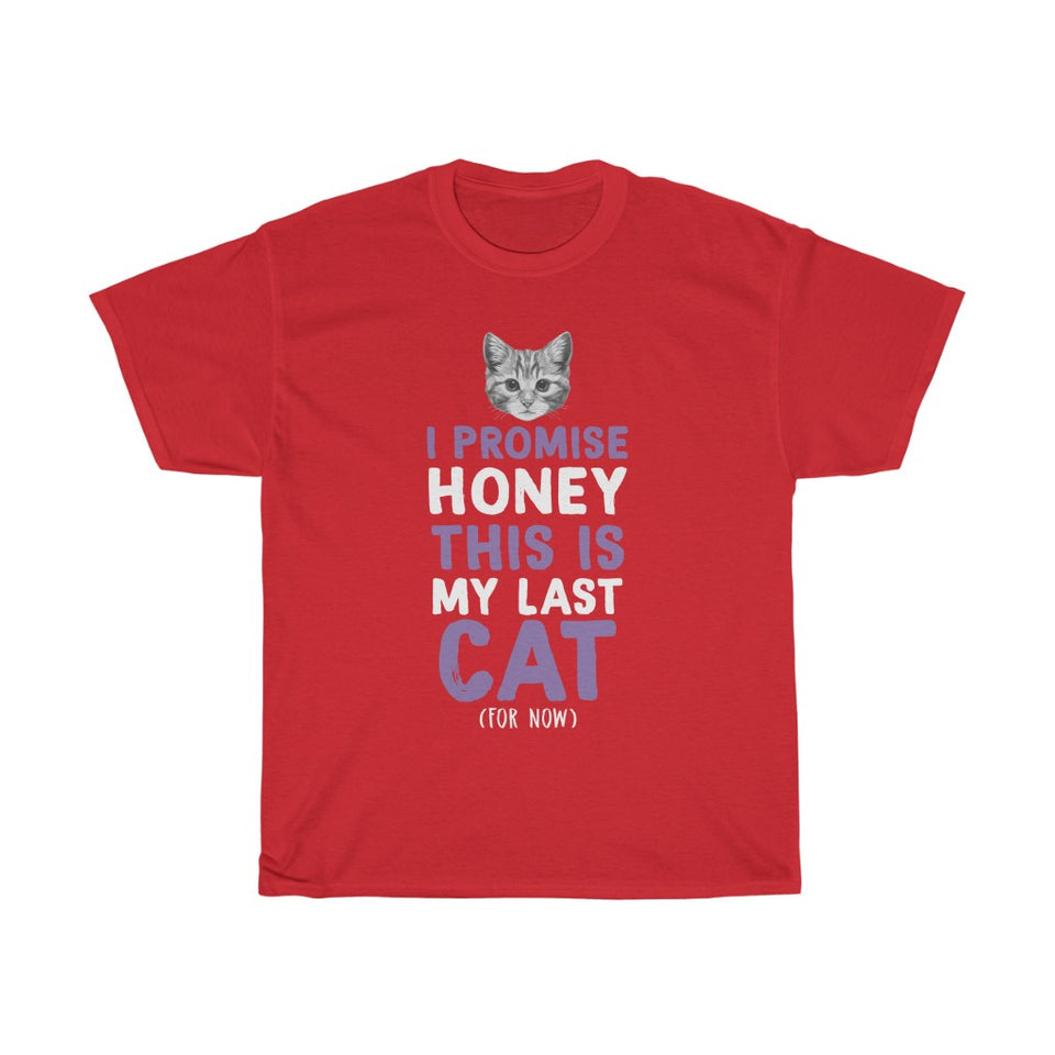 My last cat - Unisex Heavy Cotton Tee - Fulfilled in the United States