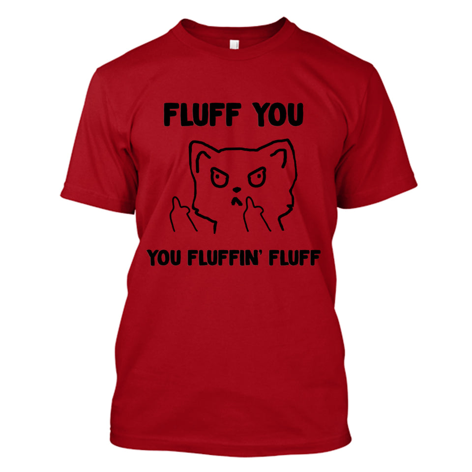 fluff you you fluffin fluff