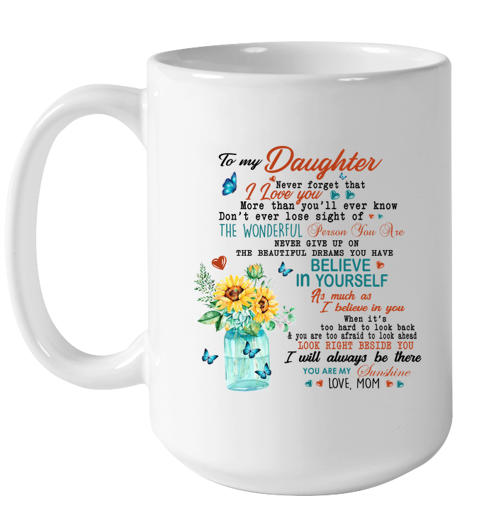To my daughter mug - Fulfilled in the United States